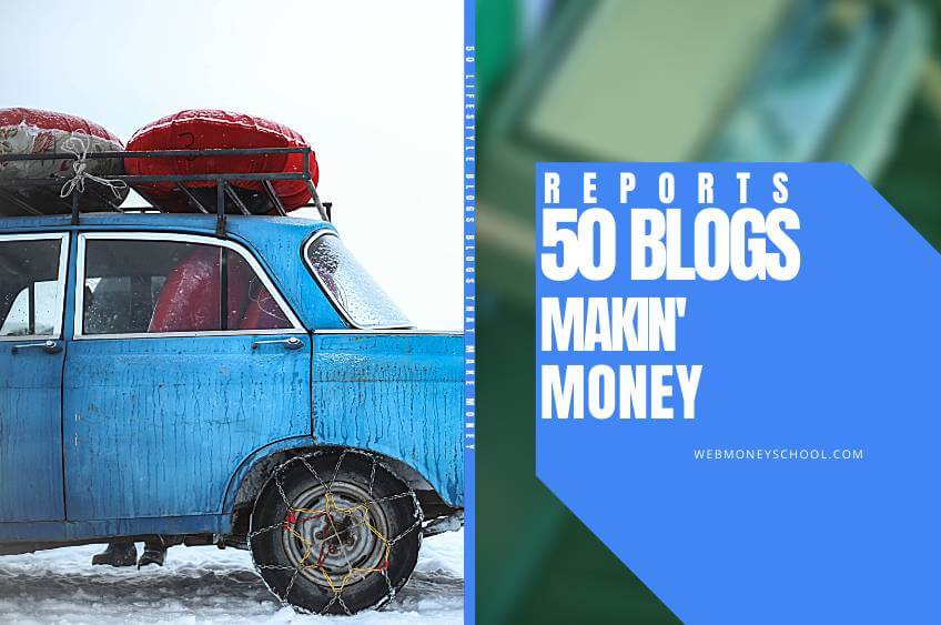 50 Lifestyle Blogs That Make Money (With Reports)